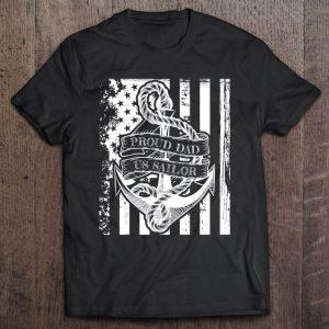 Proud dad of a us navy sailor shirt