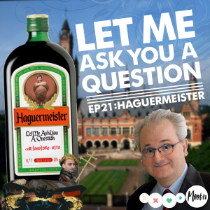 Let Me Ask You A Question Ep21: Haguermeister