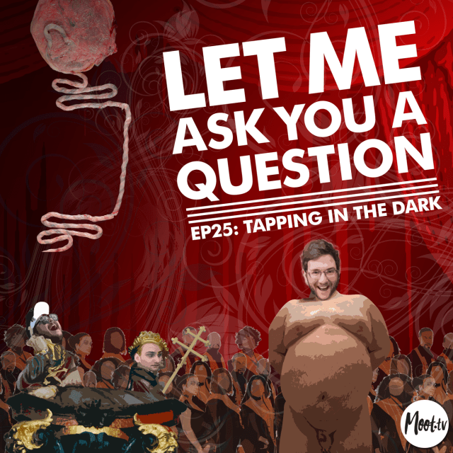 Let Me Ask You A Question Ep25: Tapping in the Dark