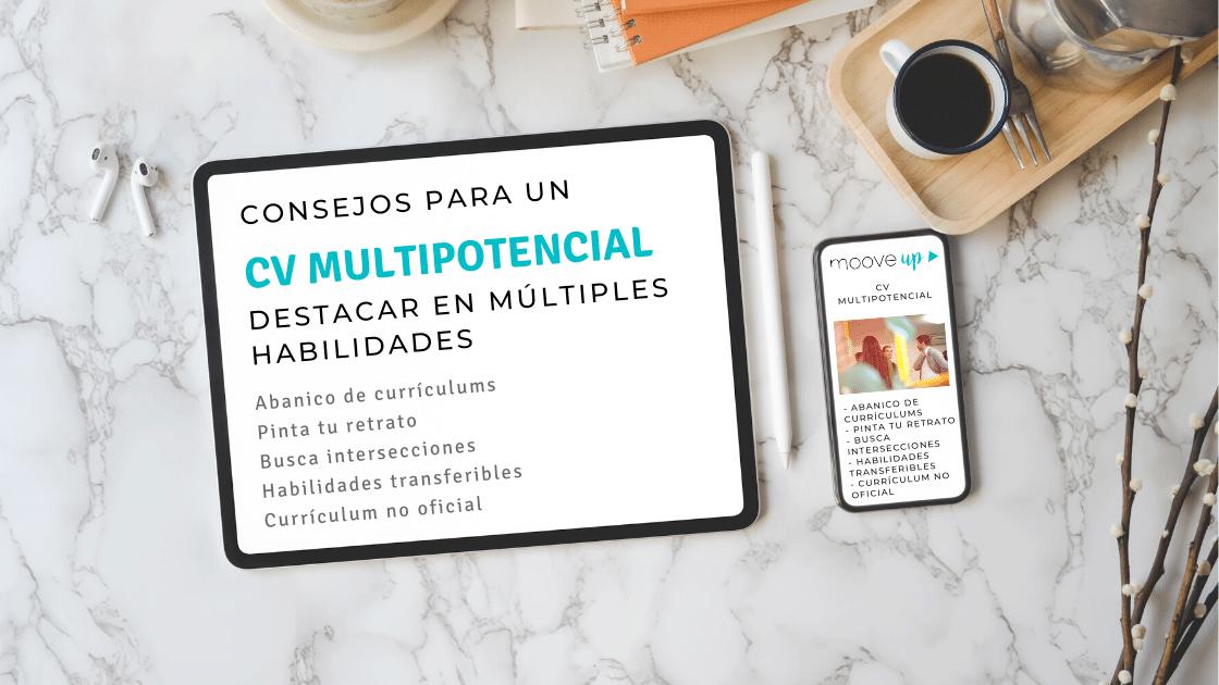 El mejor currículum para un multipotencial o como destacar tus múltiples habilidades