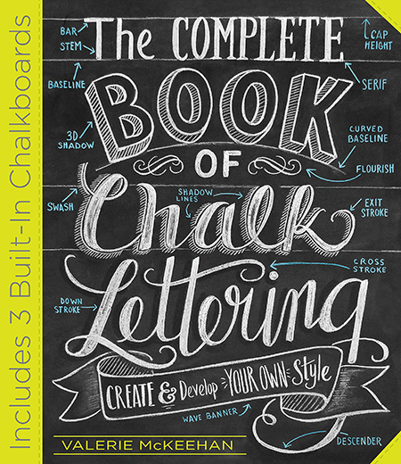 Portada del libro The Complete book of Chalk Lettering Create Develop Your Own Style escrito por Valerie McKeehan