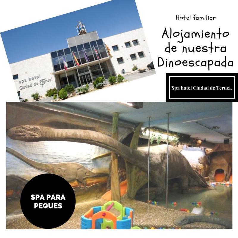 Nuestro alojamiento- Dinopolis. Spa Hotel Ciudad Teruel.