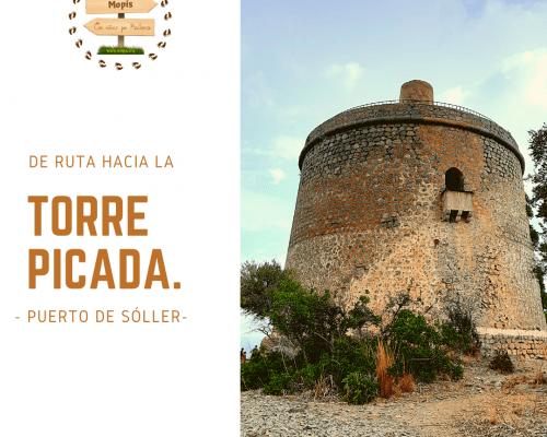Torre Picada (Puerto de Sóller)