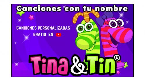 Canciones personalizadas con Tina y Tin