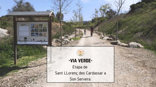 Via verde. Sant Llorenç Des Cardassar-Son Servera.