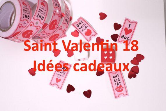 Saint Valentin 2018 : Idées cadeaux