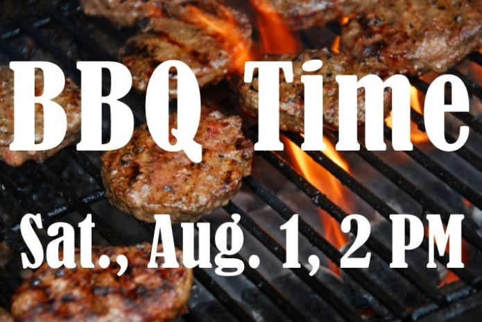 BBQ, Sat., Aug. 1, 2 PM