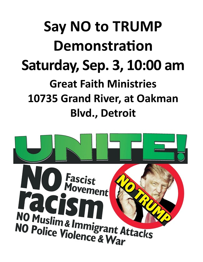 Say NO to TRUMP in Detroit Sept 3