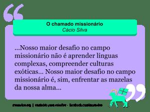 Chamado missionário - Cácio Silva