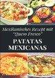 Patatas mexicanas 'Rezept'