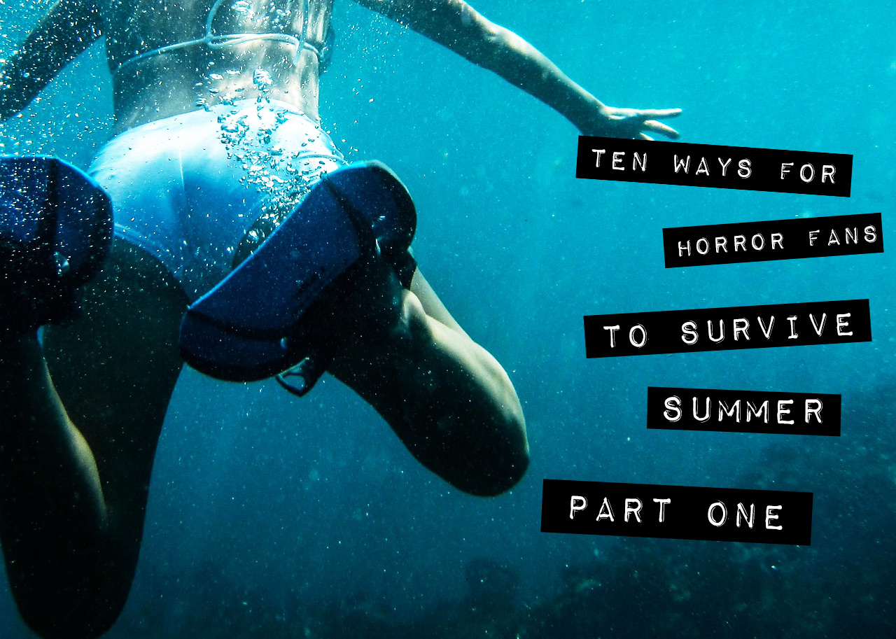 Ten Ways to Survive Summer