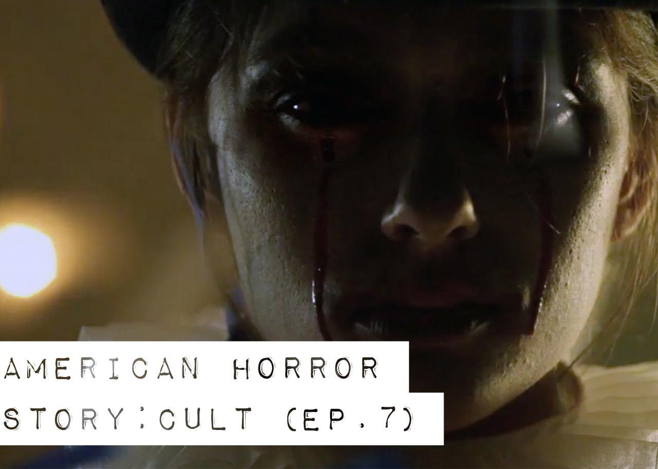 AHS Cult Episode 7