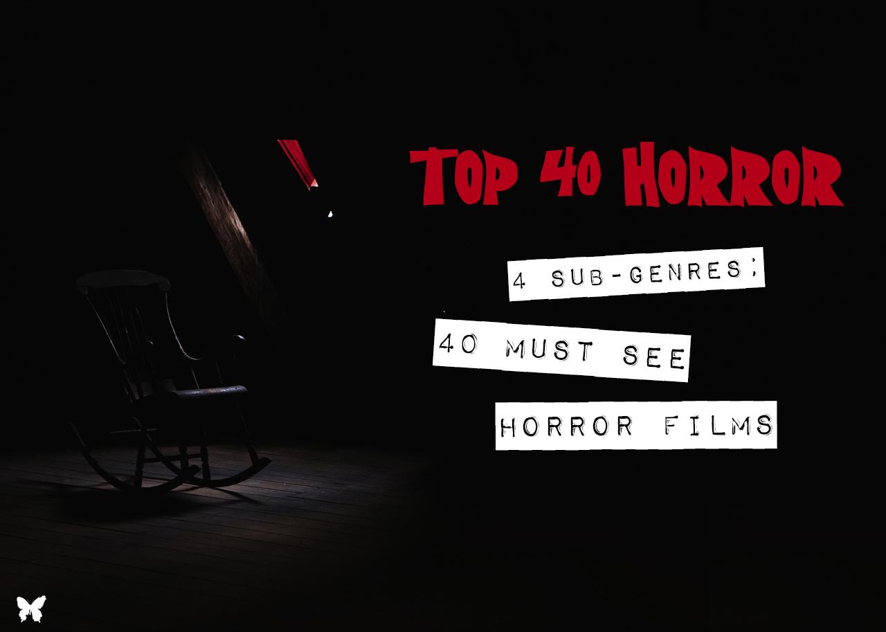 40 horror films