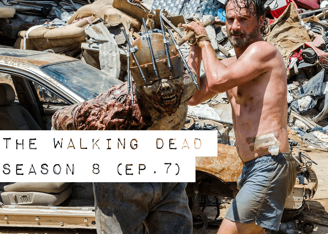 The Walking Dead Season 8 Episode 7