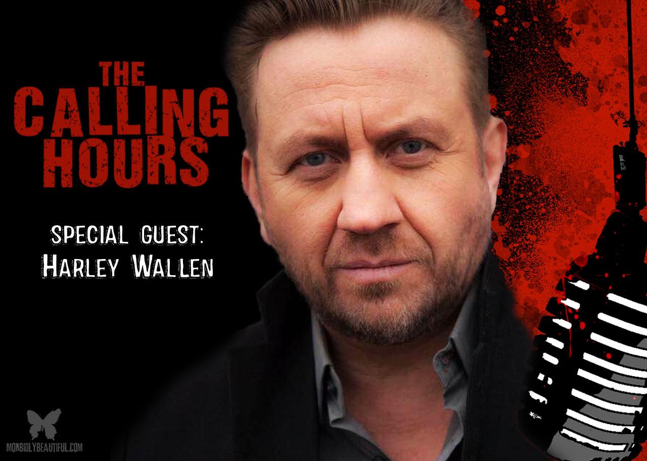 The Calling Hours Harley Wallen