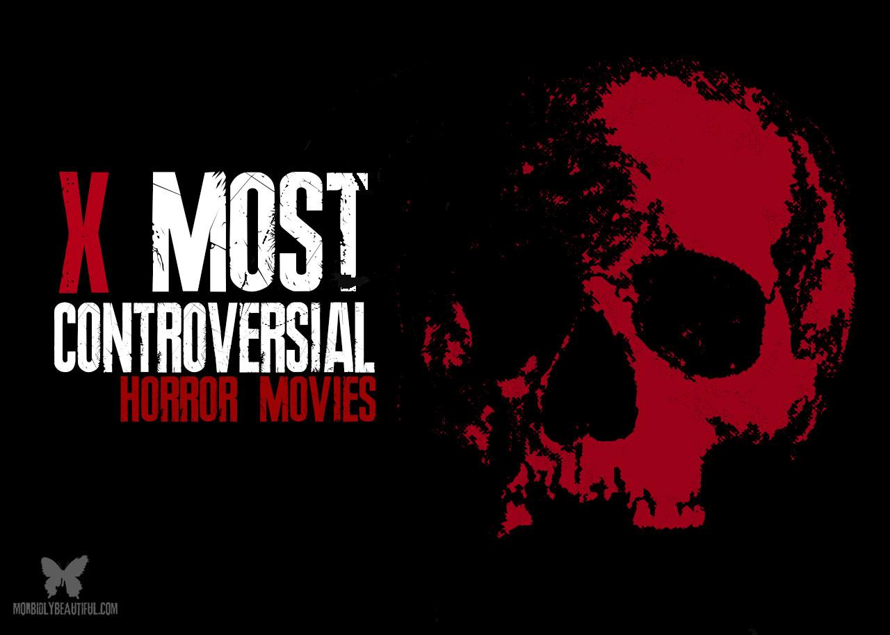Controversial Horror