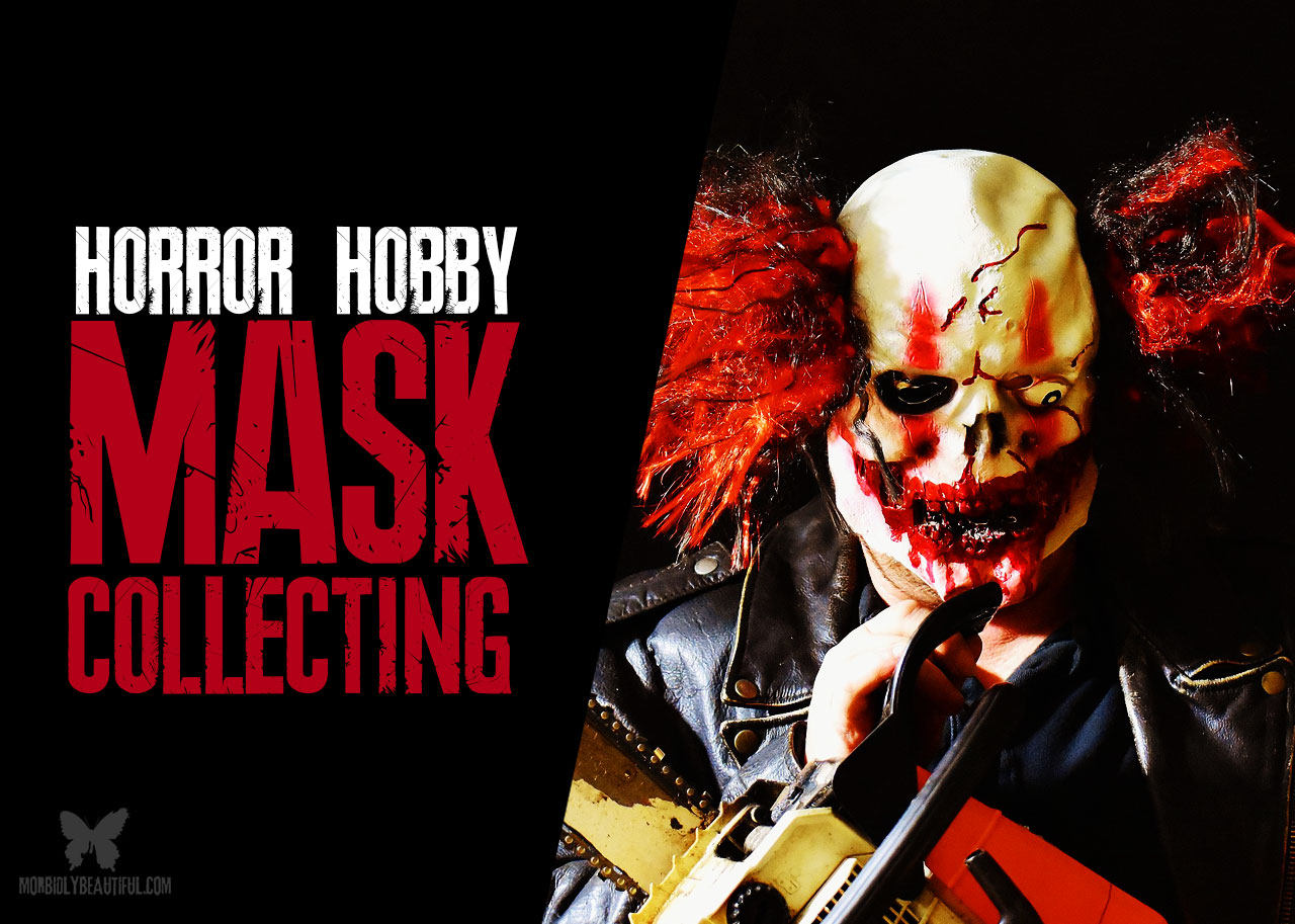 Horror Hobby Mask Collecting
