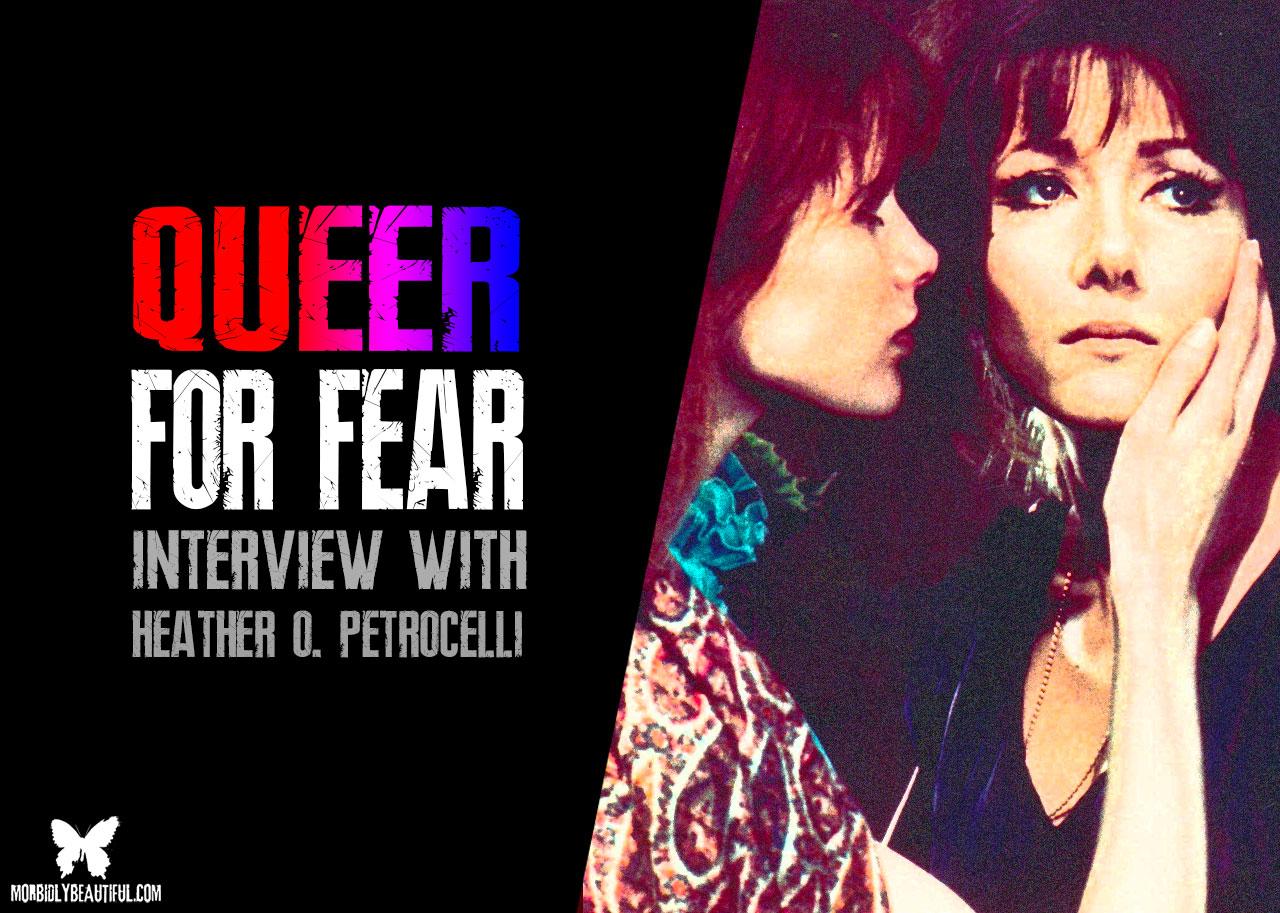 Queer for Fear Heather Petrocelli