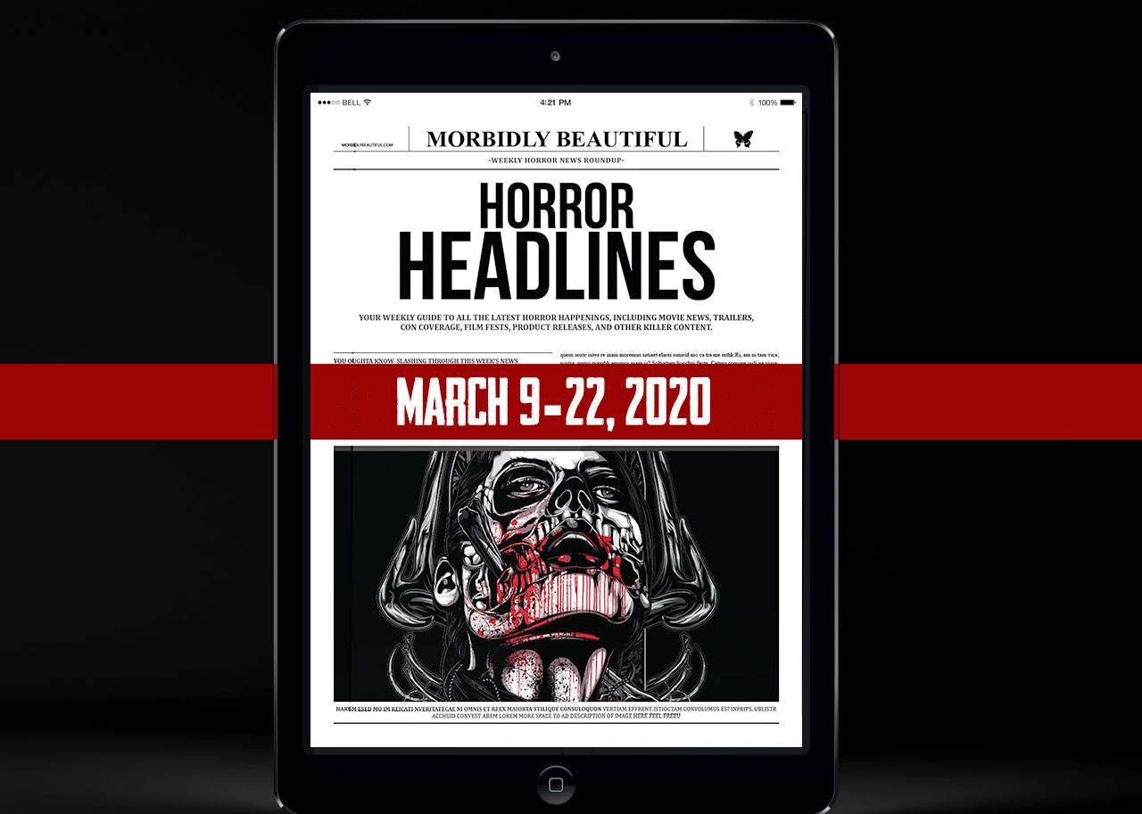 Horror Headlines March 9-22, 2020