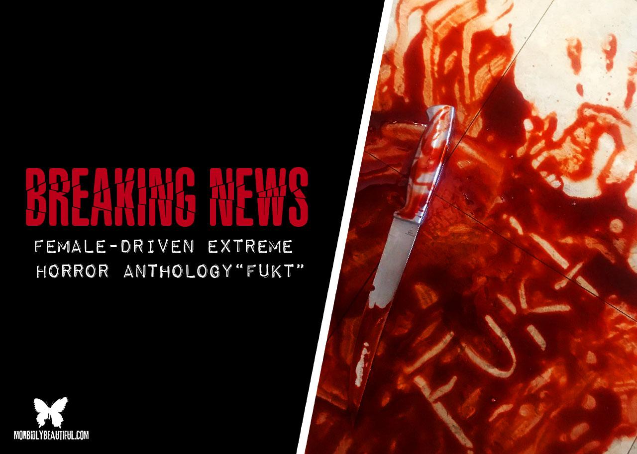 Extreme Horror Anthology FUKT