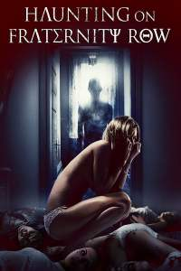 """Poster for the movie """"Haunting on Fraternity Row"""""""
