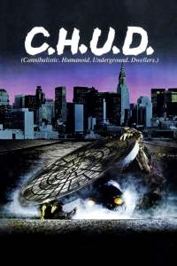 """Poster for the movie """"C.H.U.D."""""""