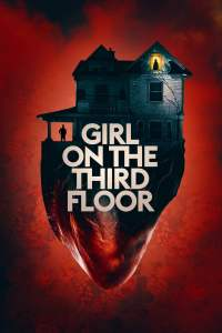 "Poster for the movie ""Girl on the Third Floor"""