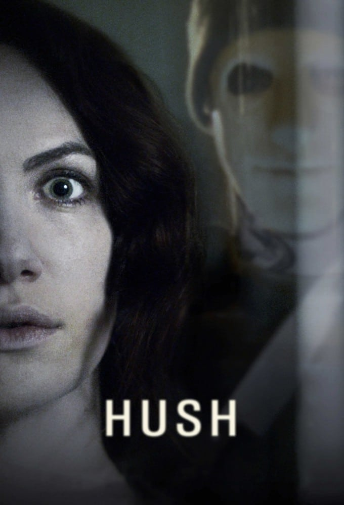 """Poster for the movie """"Hush"""""""