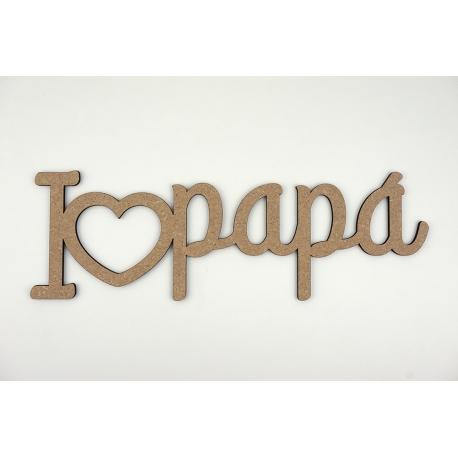 Decoración en madera I love papá día del padre regalo