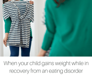 When your child gains weight while in recovery from an eating disorder-2