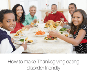 How to make Thanksgiving eating disorder friendly (1)