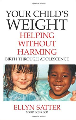 Book Cover: Your Child's Weight: Helping Without Harming