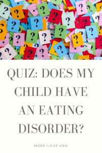Quiz: Does my child have an eating disorder?