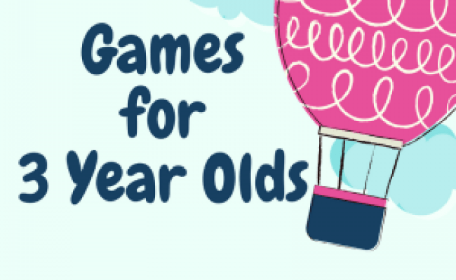 List Of Games For 3 Year Olds