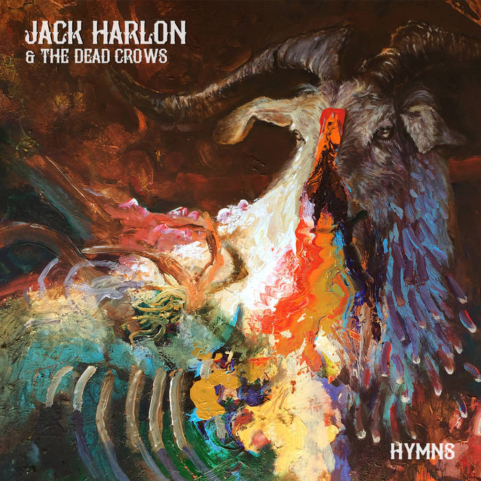 Jack Harlon & The Dead Crows - Hymns Review