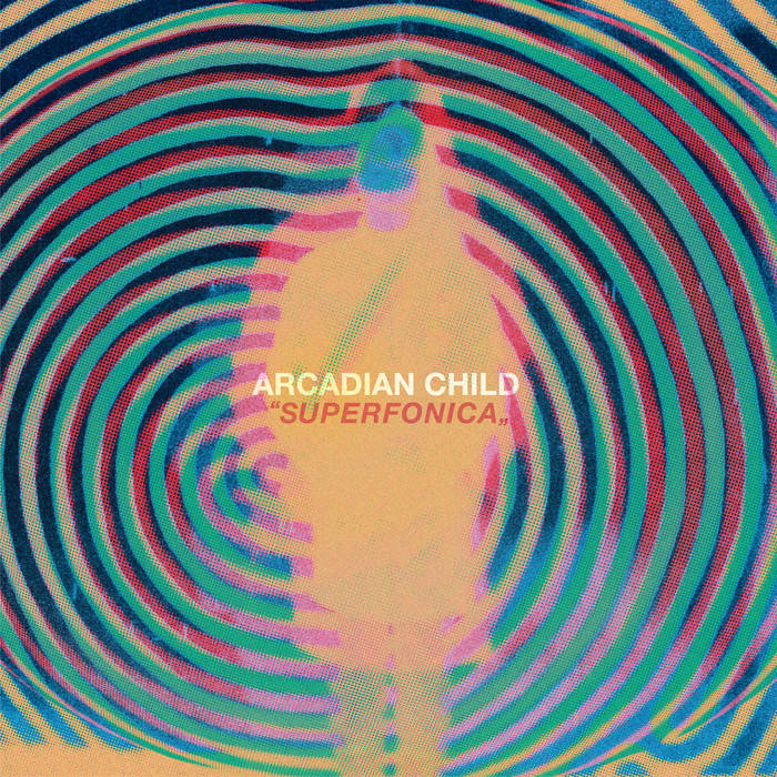 Album Premiere & Review : Arcadian Child - Superfonica