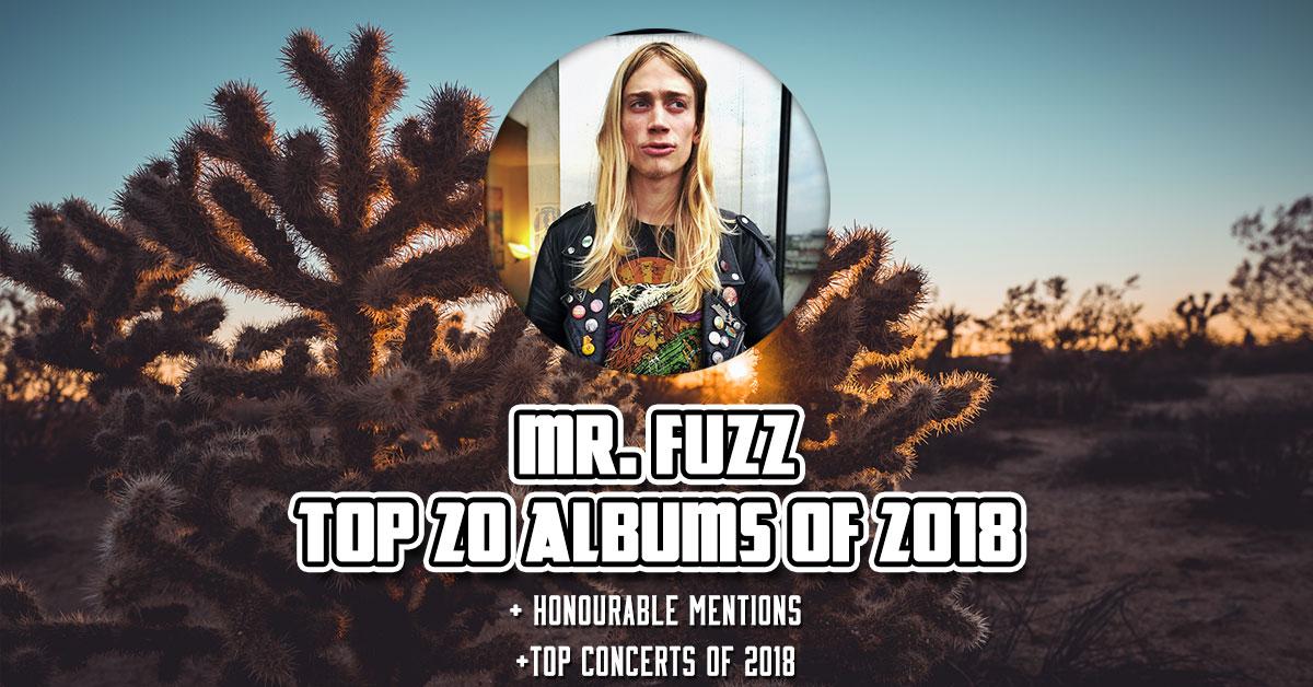 Mr  Fuzz TOP 20 Albums of 2018 ⚡️ | More Fuzz Stoner Rock Blog