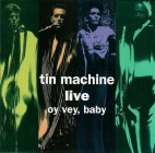 1992 - Live Tin Machine - Oy Vey, Baby - Front