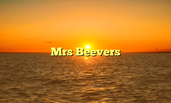 Mrs Beevers