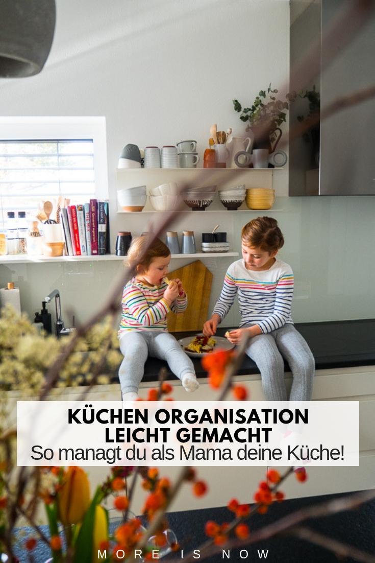 Küchen Organisation für Mamas
