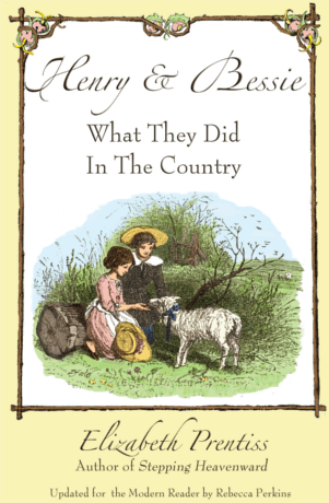 Henry and Bessie ~ What They Did in the Country cover
