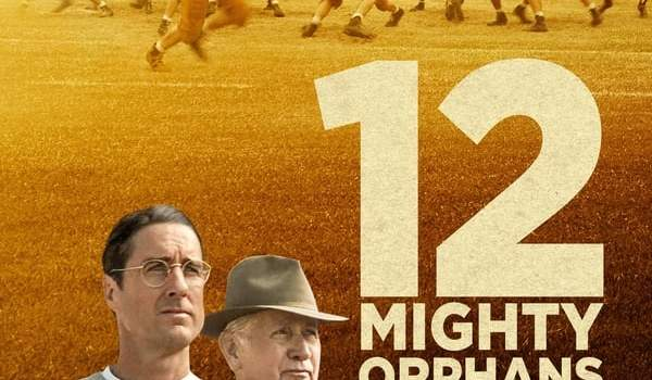 12 Mighty Orphans (2021)   Download Hollywood Movie Mp4