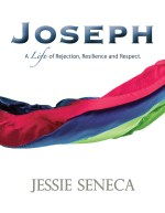 Joseph - A Life of Rejection, Resilience and Respect