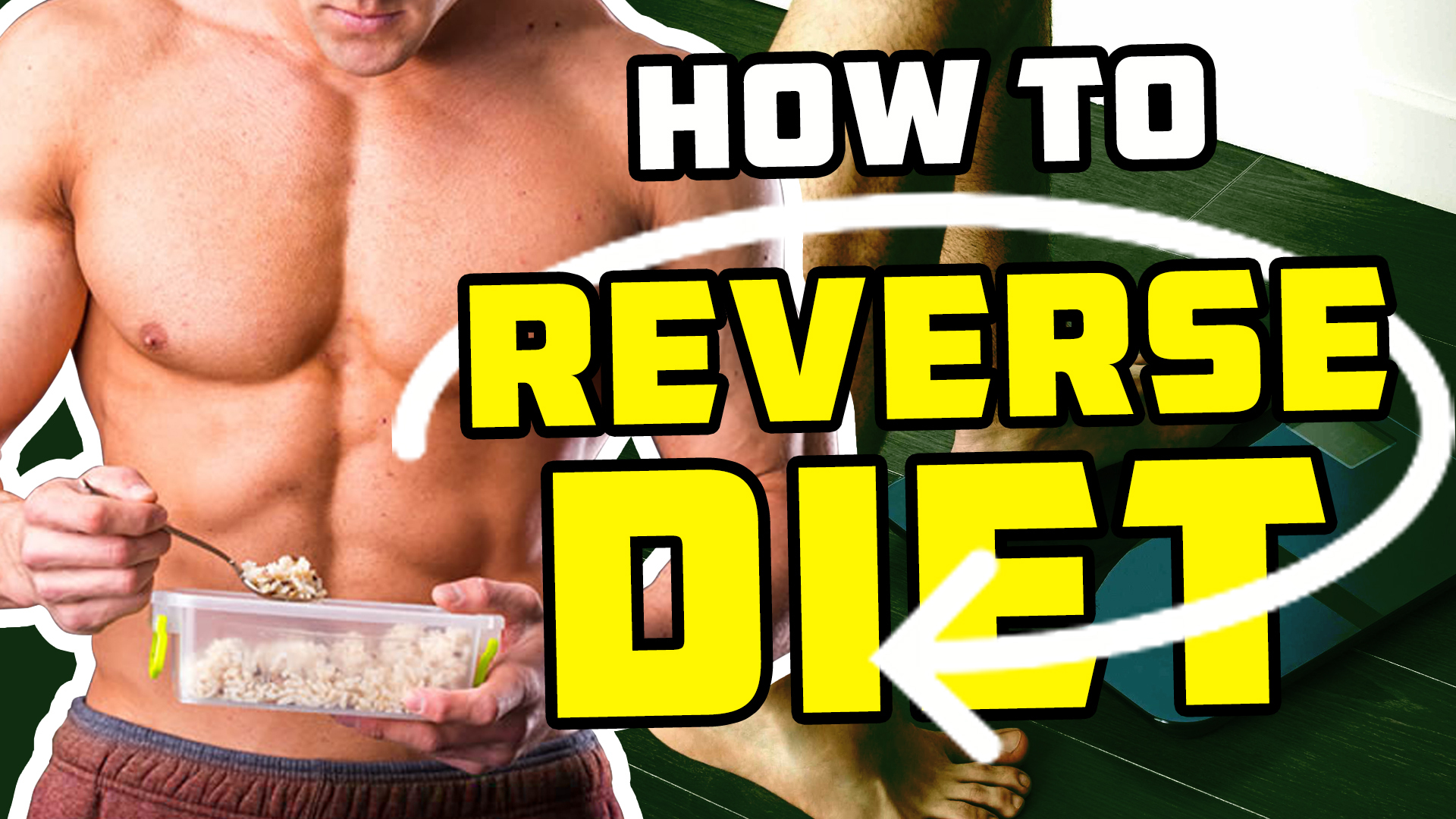 How To Reverse Diet – Comprehensive Guide To Prevent Fat Rebound After Cutting - YT Thumbnail