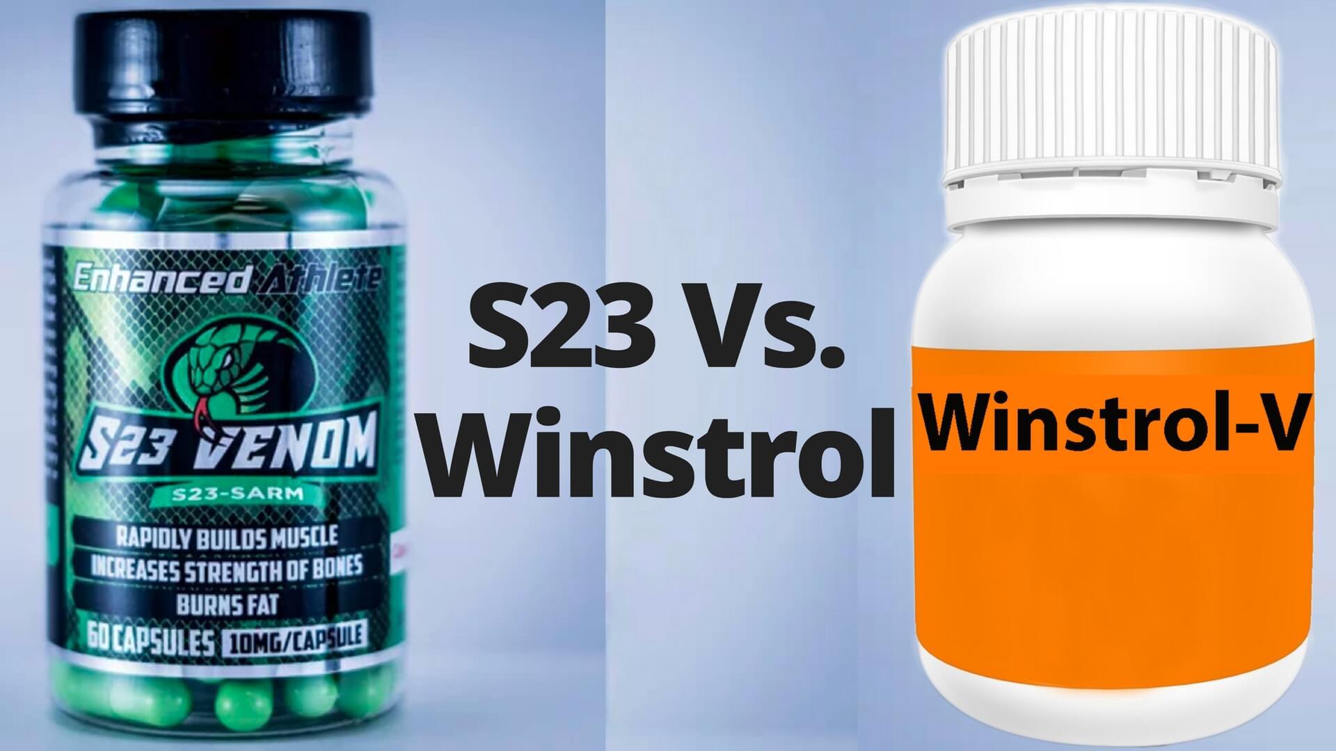 SARM S23 Vs Winstrol Comparison - Viable Winstrol Alternative?
