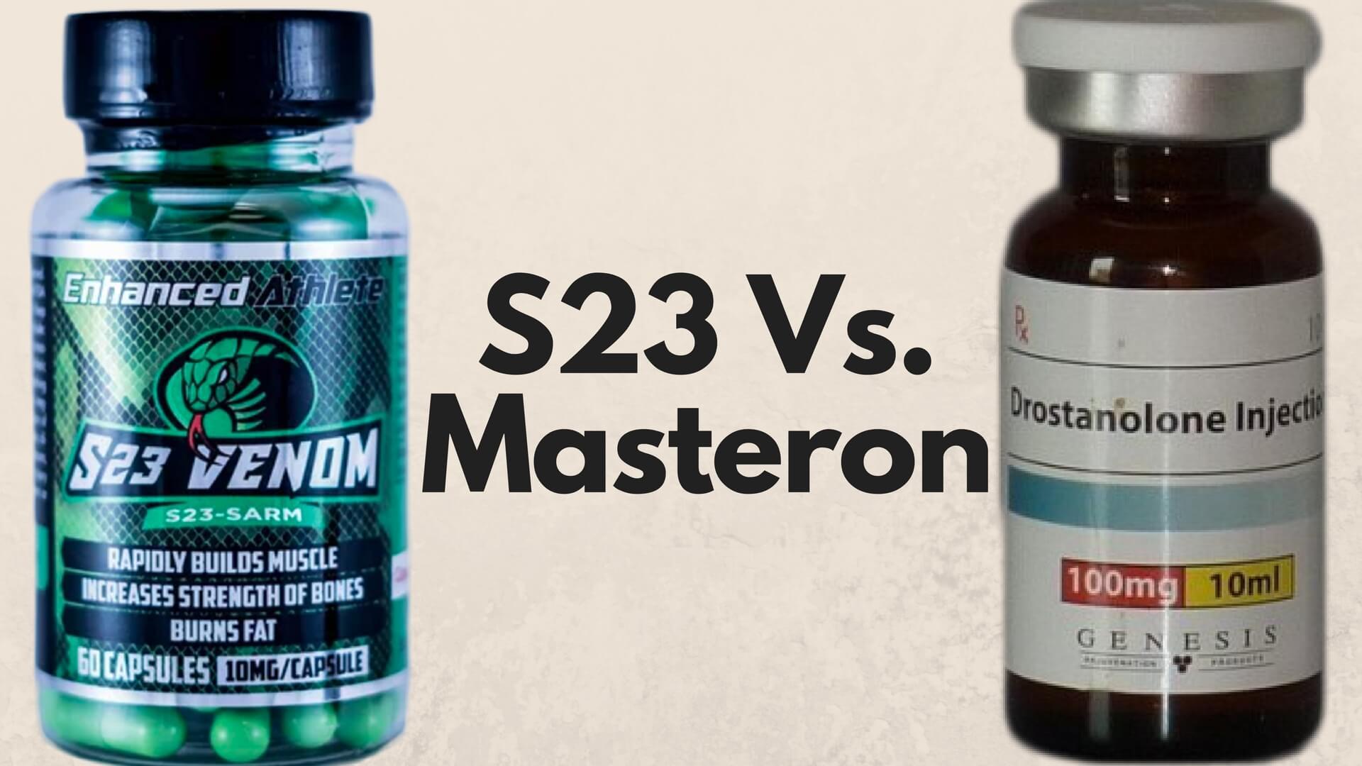 SARM S23 Vs Masteron Comparison - Viable Masteron Alternative?