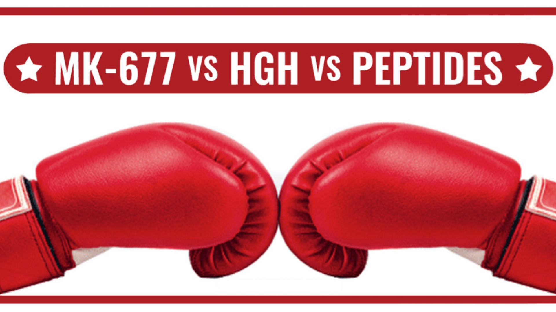 MK-677 Vs HGH Vs Peptides - Which Is Better And Why?