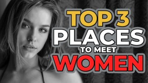 "text ""The TOP 3 Places To Meet Women"" beside a picture of an attractive woman"