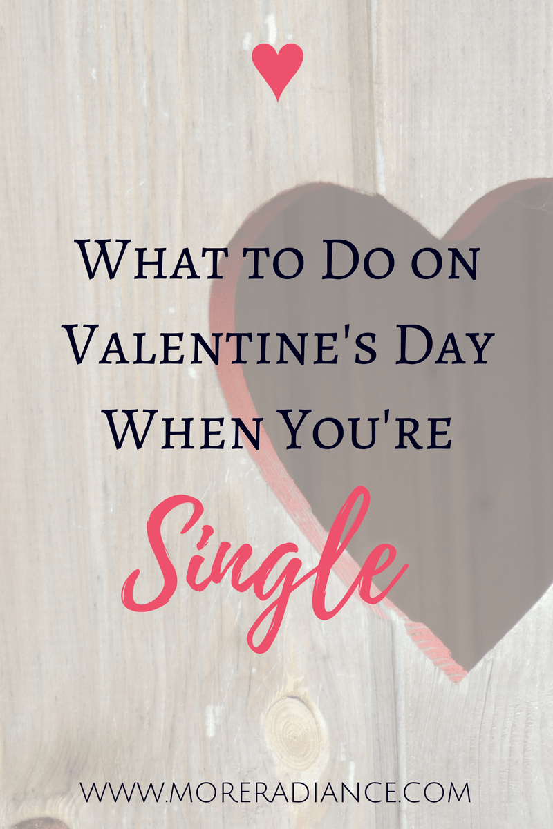 What to do on valentines day single