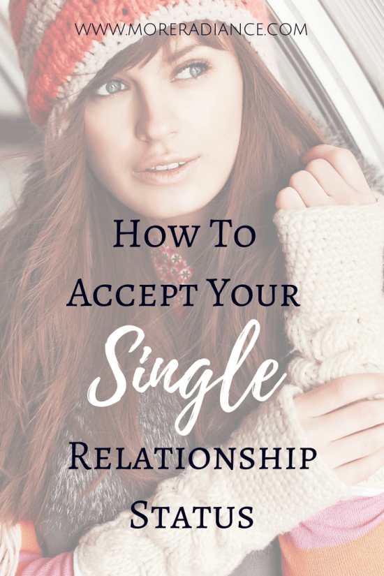 How To Accept Your Single Relationship Status